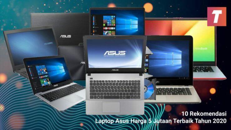 10 Rekomendasi Laptop Asus Harga 5 Jutaan Terbaik Tahun 2020