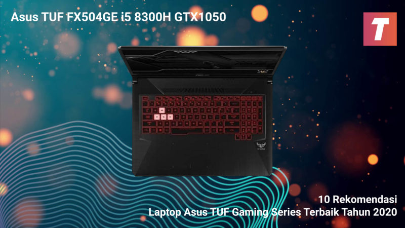 Asus Tuf Fx504ge I5 8300h Gtx1050