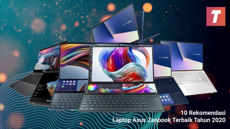 Laptop Asus Zenbook Terbaik Tahun 2020