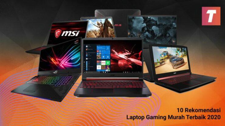 Laptop Gaming Murah Terbaik 2020