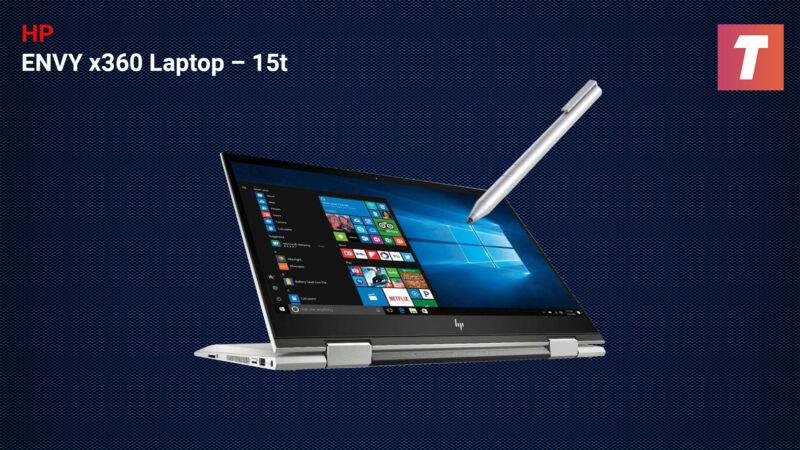 Hp Envy X360 Laptop – 15t