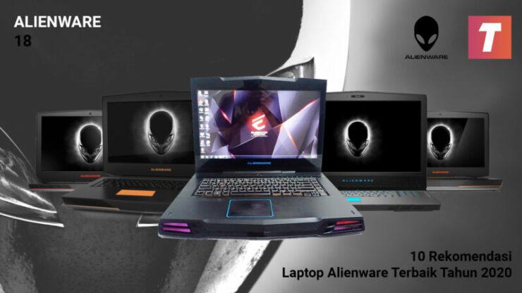 Laptop Alienware Terbaik Tahun 2020