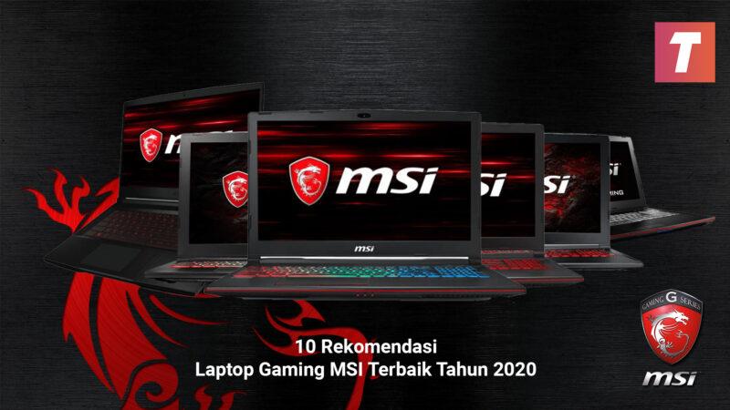 Laptop Gaming Msi Terbaik