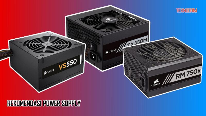 Rekomendasi Power Supply Murah