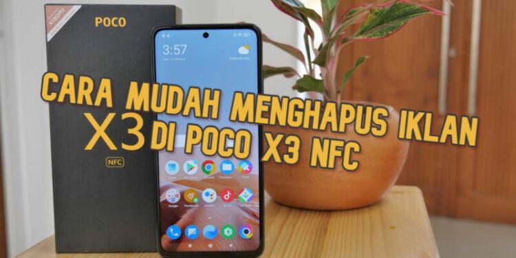 Cara Menghapus Iklan di POCO X3 NFC