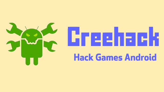 Cheat Game Android Online, Creehack