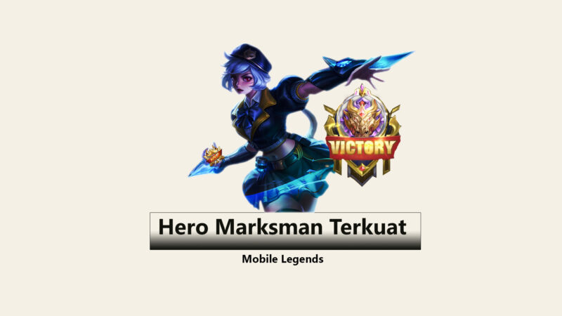 Hero Marksman Terkuat