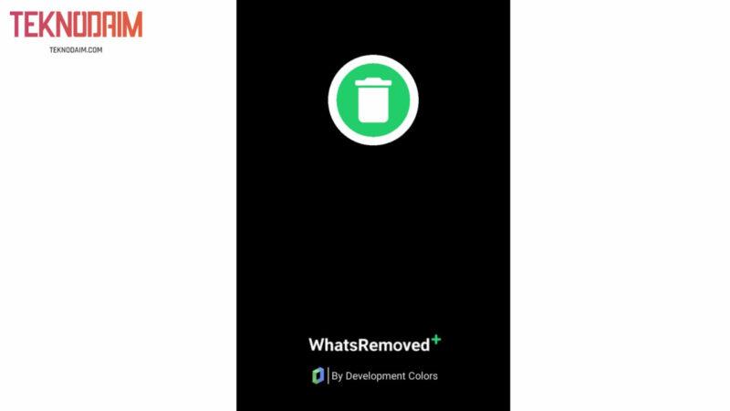 Buka Aplikasi WhatsRemoved+